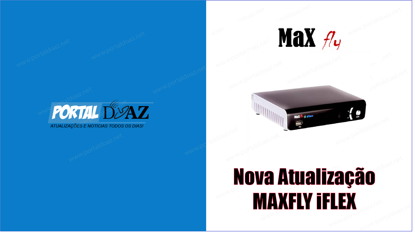 ATUALIZAÇÃO MAXFLY IFLEX - PORTAL DO AZ